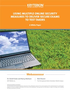 White Paper on Using Multiple Online Security Measures to Deliver Secure Exams to Test Takers
