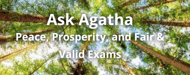 Ask Agatha: Peace, Prosperity, and Fair & Valid Exams - The Lockbox